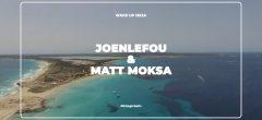 3 – JOENLEFOU AND MATT MOKSA – WAKE UP IBIZA FESTIVAL – SMARTCHARTE @ ILLETES .mp4