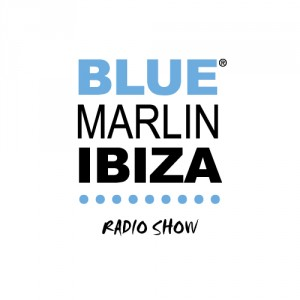 Blue Marlin Ibiza Radioshow