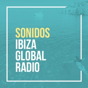 Sonidos Ibiza Global Radio